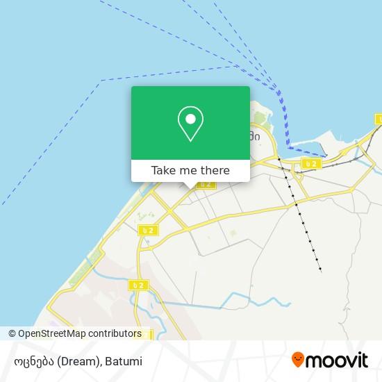 ოცნება (Dream) map