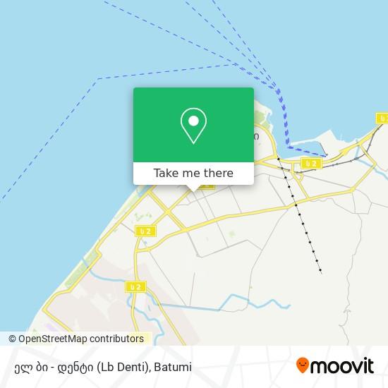 ელ ბი - დენტი (Lb Denti) map