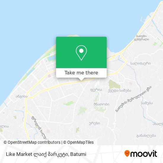 Like Market ლაიქ მარკეტი map