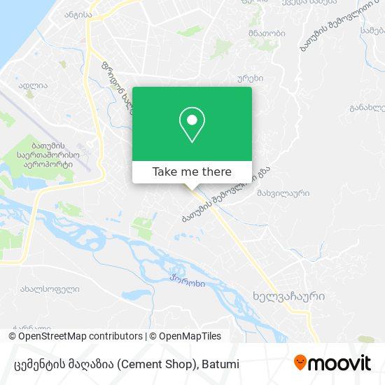 Карта ცემენტის მაღაზია (Cement Shop)