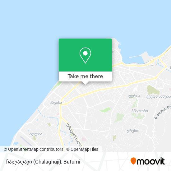 ჩალაღაჯი (Chalaghaji) map