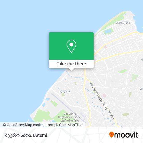 მეტრო სითი map
