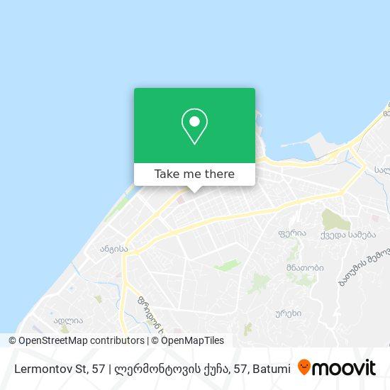 Lermontov St, 57 | ლერმონტოვის ქუჩა, 57 map