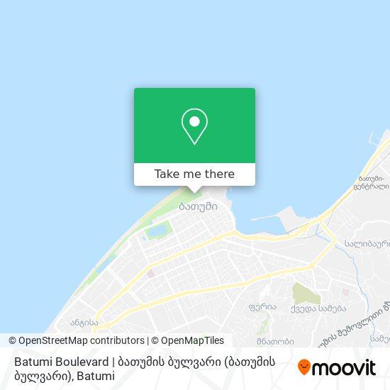 Batumi Boulevard   ბათუმის ბულვარი map