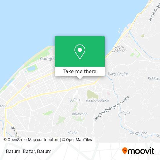Batumi Bazar map
