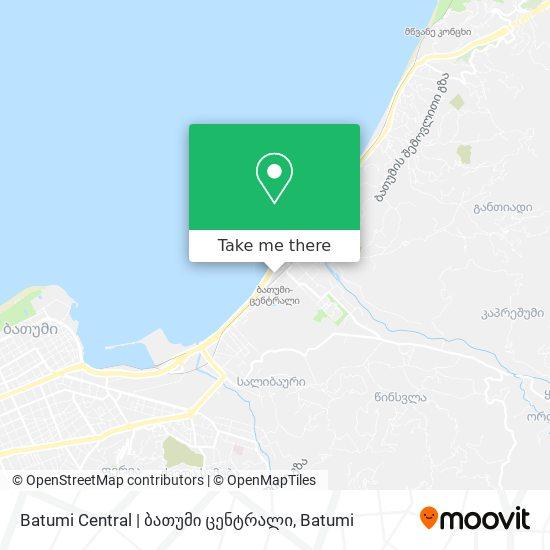 Batumi Central | ბათუმი ცენტრალი map