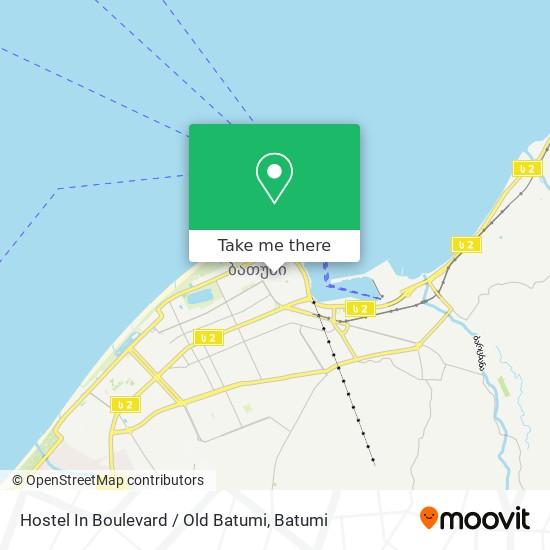 Hostel In Boulevard / Old Batumi map