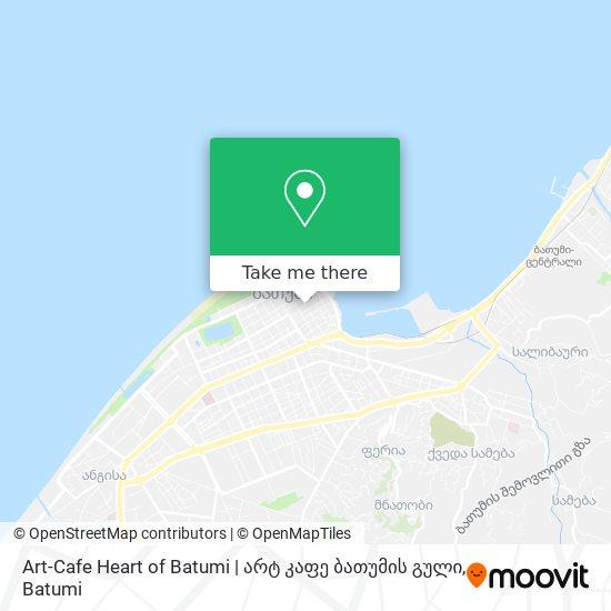 Art-Cafe Heart of Batumi   არტ კაფე ბათუმის გული map