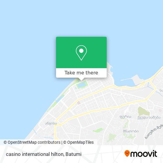 casino international hilton map
