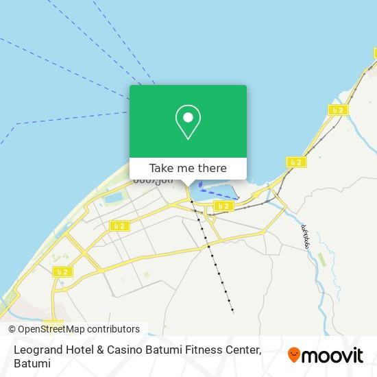 Leogrand Hotel & Casino Batumi Fitness Center map