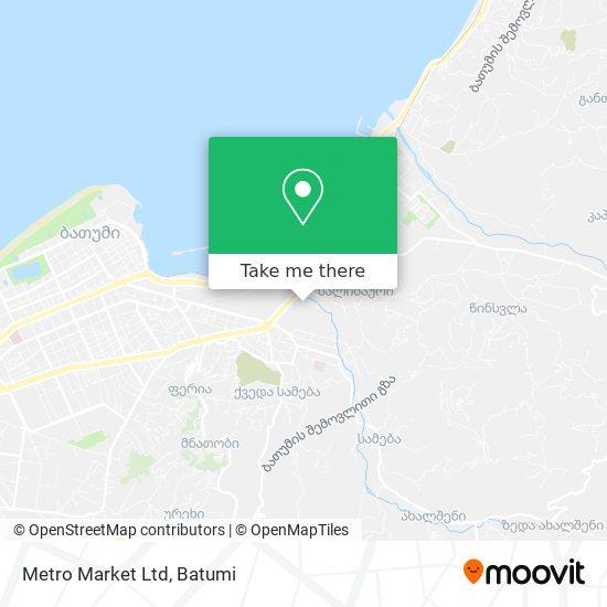 Metro Market Ltd map