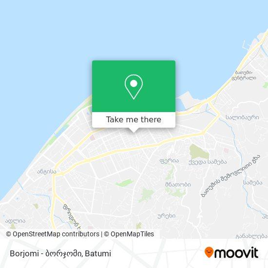 Borjomi - ბორჯომი map