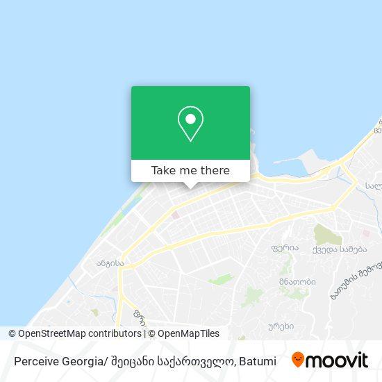 Perceive Georgia/ შეიცანი საქართველო map