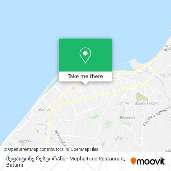 მეფაიტონე რესტორანი - Mephaitone Restaurant map