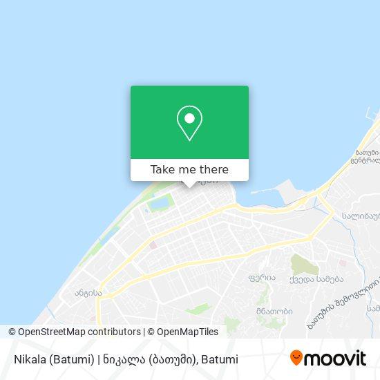 Карта Nikala (Batumi) | ნიკალა (ბათუმი)