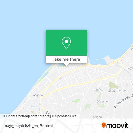ბაქლავის სახლი map