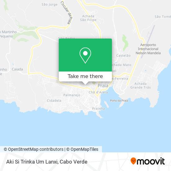 Aki Si Trinka Um Lanxi mapa