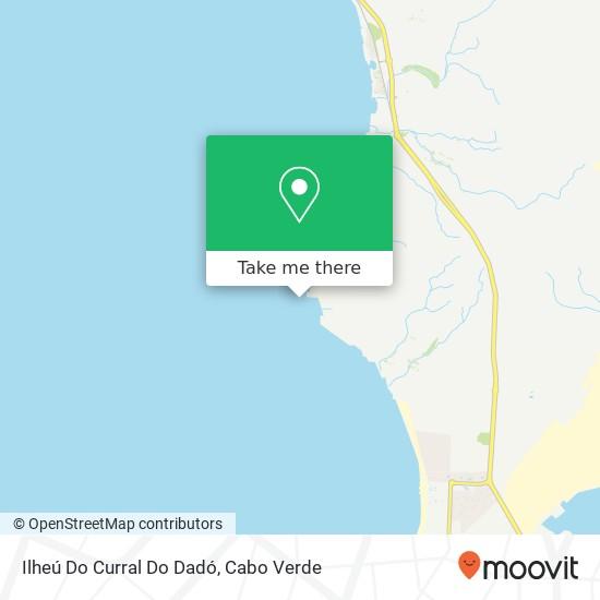 Ilheú Do Curral Do Dadó mapa