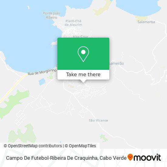 Campo De Futebol-Ribeira De Craquinha mapa