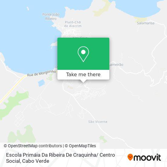 Escola Da Ribeira De Craquinha mapa
