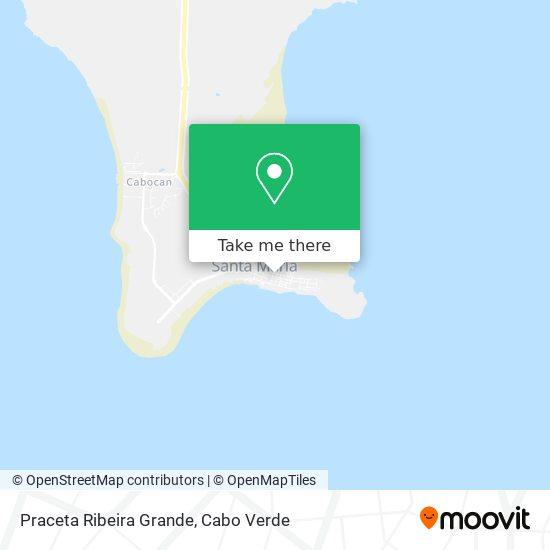 Praceta Ribeira Grande mapa