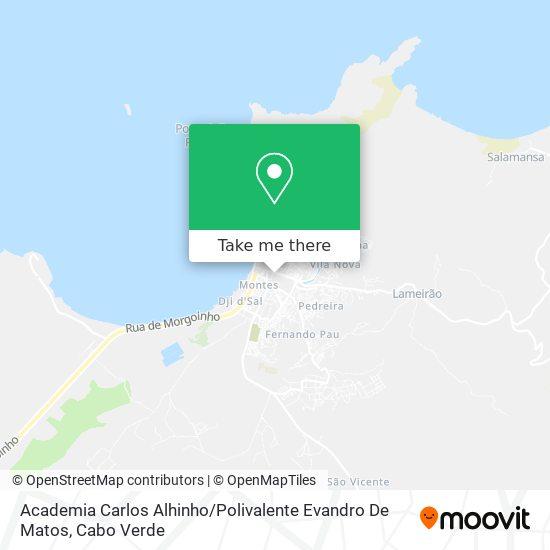 Academia Carlos Alhinho / Polivalente Evandro De Matos mapa