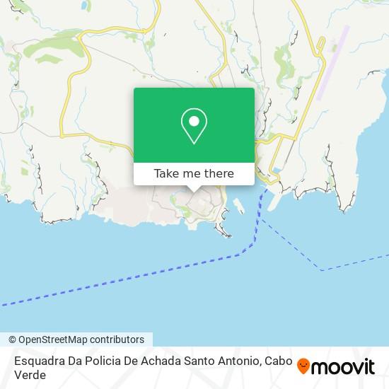 Esquadra Da Policia De Achada Santo Antonio mapa