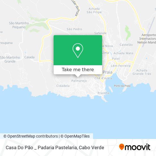 Casa Do Pão _ Padaria Pastelaria mapa
