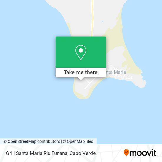 Grill Santa Maria Riu Funana mapa