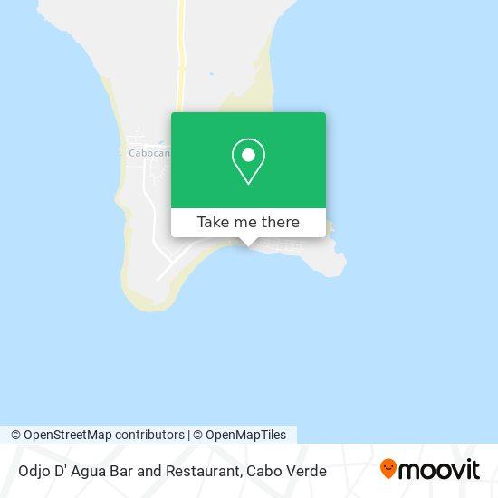 Odjo D' Agua Bar and Restaurant mapa