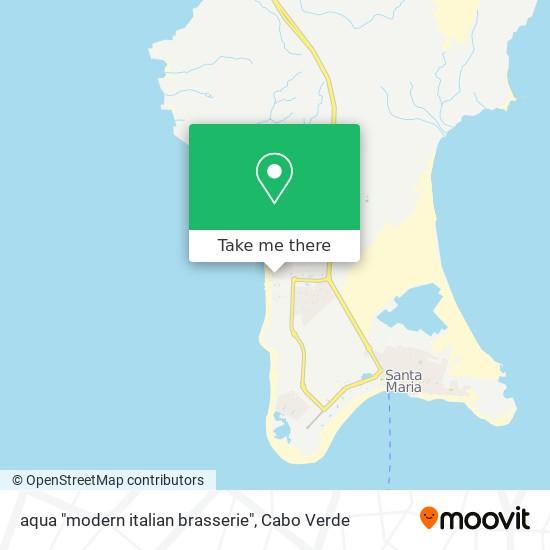 "aqua ""modern italian brasserie"" mapa"