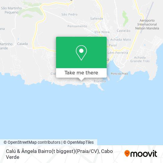 Calú & Ângela Bairro(t biggest)(Praia / CV) mapa