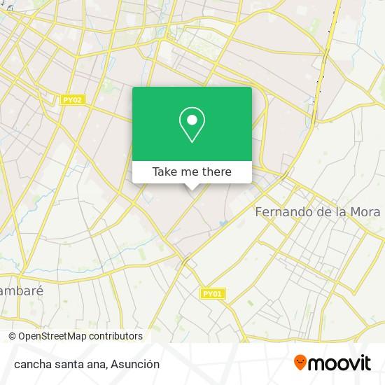 cancha santa ana map