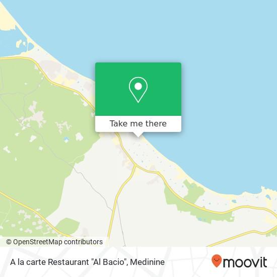 """A la carte Restaurant """"Al Bacio"""" plan"""