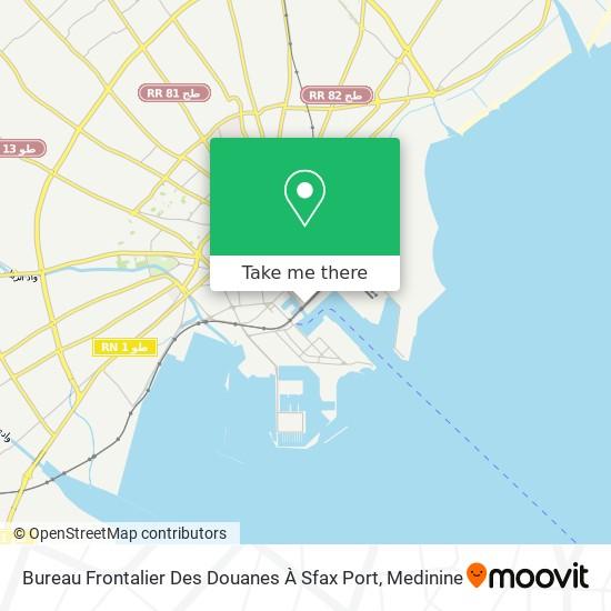 Bureau Frontalier Des Douanes À Sfax Port plan
