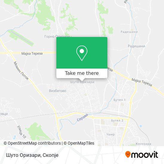 Шуто Оризари map
