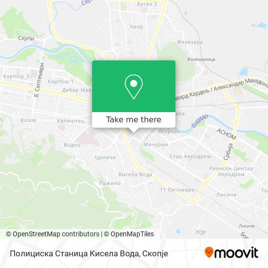 Полициска Станица Кисела Вода map