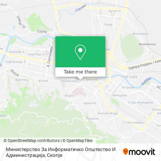 Министерство За Информатичко Општество И Администрација map