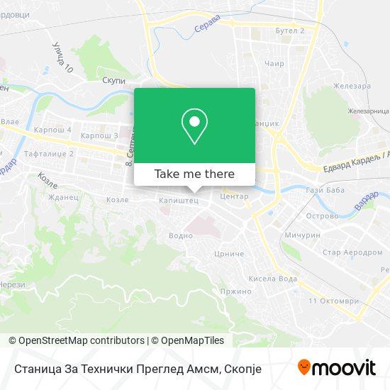 Станица За Технички Преглед Амсм map