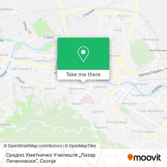 Средно Уметничко Училиште Лазар Личеновски map