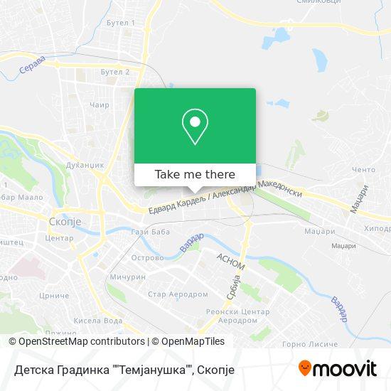 """Детска Градинка """"""""Темјанушка"""""""" map"""