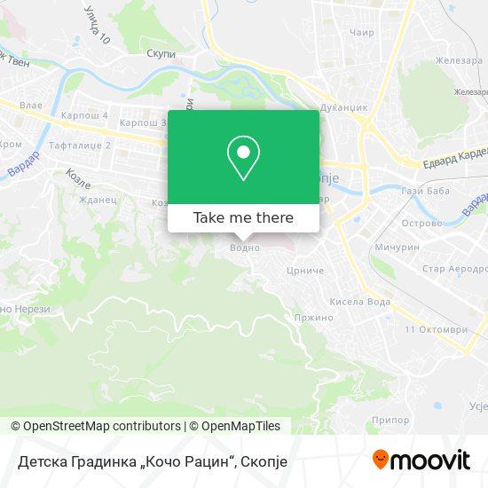 Детска Градинка Кочо Рацин map