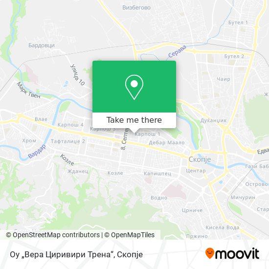 """Оу """"Вера Циривири Трена"""" map"""