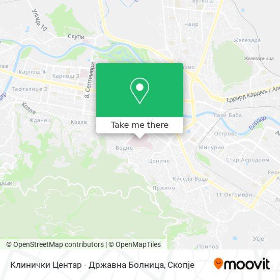 Клинички Центар - Државна Болница map