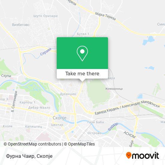 Фурна Чаир map
