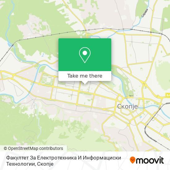 Факултет За Електротехника И Информациски Технологии map