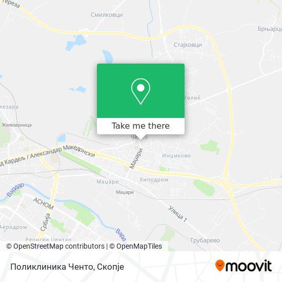 Поликлиника Ченто map