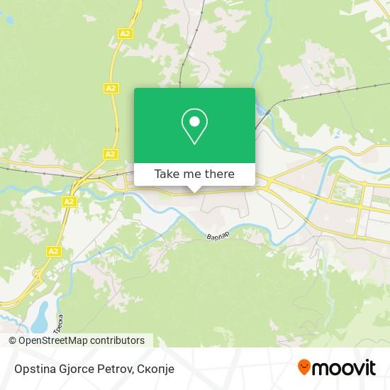 Opstina Gjorce Petrov map