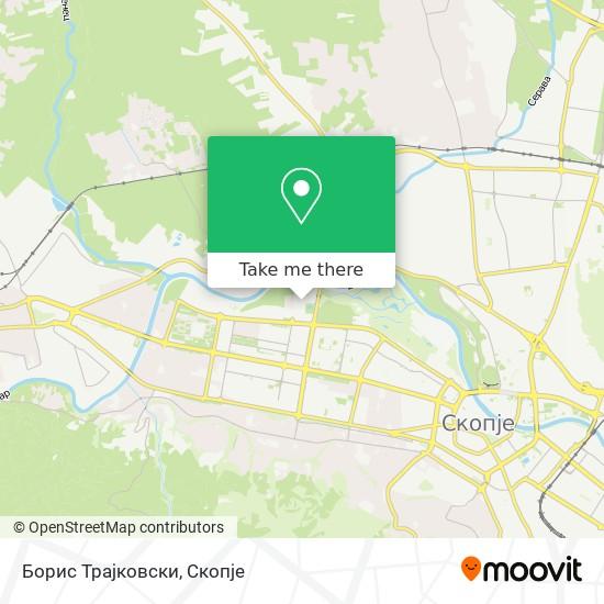 Борис Трајковски map