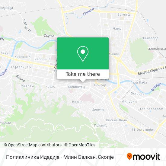 Поликлиника Идадија - Млин Балкан map